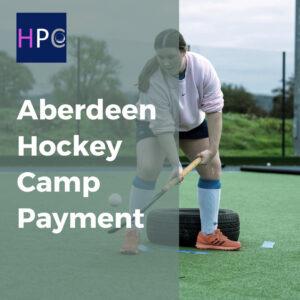 Aberdeen Hockey Camp Payment